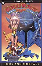 Wonder Woman Vol. 1: Gods and Mortals by…