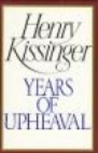 Years of Upheaval by Henry Kissinger