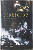 Libricide: The Regime-Sponsored Destruction…