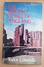 Ancient Stones of England - Tudor Edwards