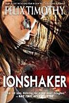 Ionshaker (Suspense thriller) by Felix…