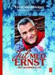 Jul med Ernst : mat, blommor & fix por Ernst…