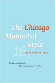 The Chicago Manual of Style, 16th Edition…