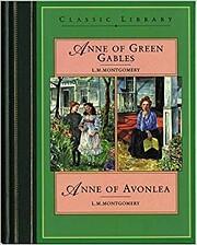 Anne of Green Gables / Anne of Avonlea…
