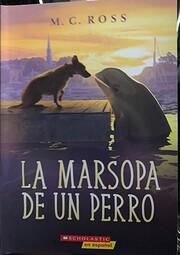 La Marsopa de un Perro di M.C. Ross