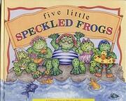 Five Little Speckled Frogs: Pop-Ups,…