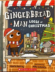 The Gingerbread Man Loose At Christmas by…
