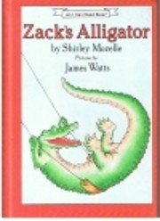 Zack's Alligator (An I Can Read Book)…