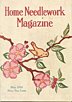 Home Needlework Magazine, May 1916 by Home…