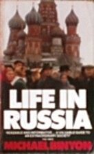 Life in Russia by Michael Binyon