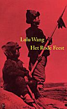 Het rode feest by Lulu Wang