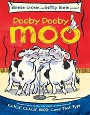 Dooby Dooby Moo de Doreen Cronin
