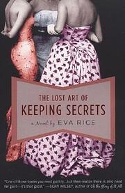 The Lost Art of Keeping Secrets von Eva Rice