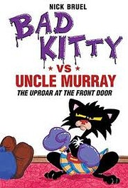 Bad Kitty vs Uncle Murray: The Uproar at the…