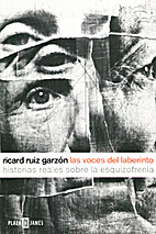 Las voces del laberinto by Ricardo Ruiz…