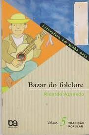 LITERATURA EM MINHA CASA: BAZAR DO FOLCLORE…