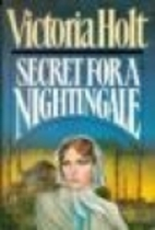 Secret for a Nightingale by Victoria Holt