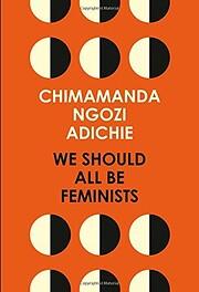 We Should All Be Feminists av Chimamanda…