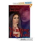 Waiting For You by Isabella Jordan