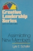 Assimilating New Members by Lyle E. Schaller