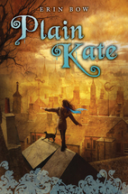 Plain Kate by Erin Bow