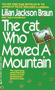The cat who moved a mountain de Lilian…