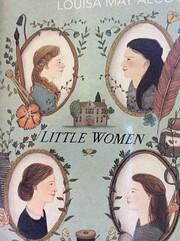 Little Women (150th Anniversary Edition):…
