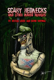 SCARY REDNECKS AND OTHER INBRED HORRORS de…
