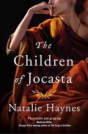 The children of Jocasta por Natalie Haynes