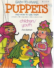 Easy to Make Puppets and How to Use Them