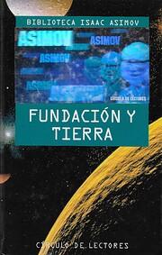 Fundación y tierra de Isaac Asimov