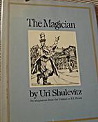 The Magician by Uri Shulevitz