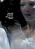 Whispering Waters by Danielle Kwaaitaal