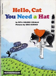 Hello, Cat You Need a Hat (A…