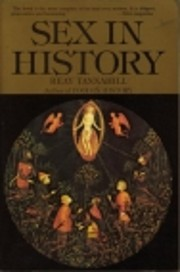 Sex in History por Reay Tannahill
