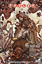 Fables, Vol. 12: The Dark Ages by Bill…