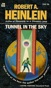 Tunnel in the Sky por Robert A Heinlein