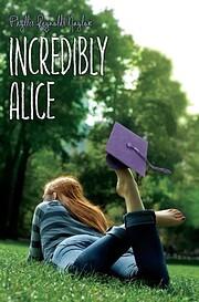 Incredibly Alice – tekijä: Phyllis…