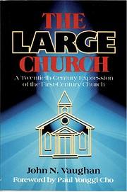 The Large Church: A Twentieth-Century…