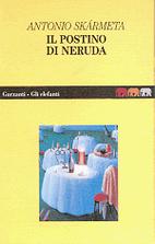 Il postino di Neruda by Antonio Skármeta