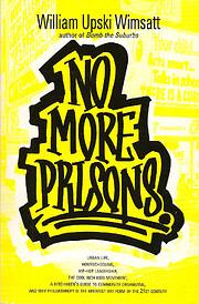 No more prisons : urban life, homeschooling,…