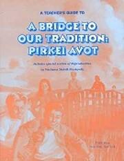 A Bridge to Our Tradition: Pirkei Avot;…