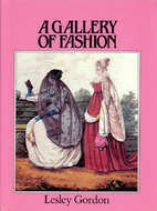 A Gallery of Fashion by Lesley Gordon