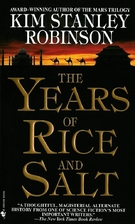 The Years of Rice and Salt by Kim Stanley…