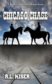Chicago Chase – tekijä: R.L. Kiser