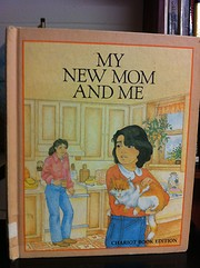 My new mom and me de Betty Ren Wright