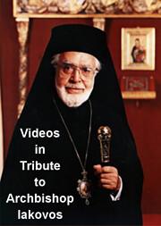 Videos in Tribute to Archbishop Iakovos  …