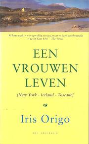 Een vrouwenleven : New York, Ierland,…