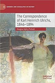 The Correspondence of Karl Heinrich Ulrichs,…