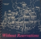 Without reservations : select recipes of the…